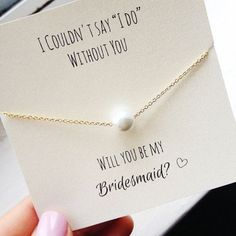 "Present her with a dainty pearl necklace à la Lady Mary. | 23 Insanely Creative Ways To Ask ""Will You Be My Bridesmaid?"""