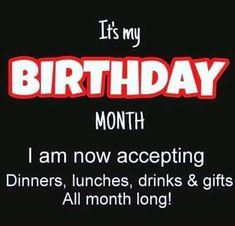 Birthday Month Quotes, Its My Birthday Month, September Birthday, Happy Birthday Quotes, Happy Birthday Wishes, Birthday Greetings, Birthday Cards, Birthday Funnies, December