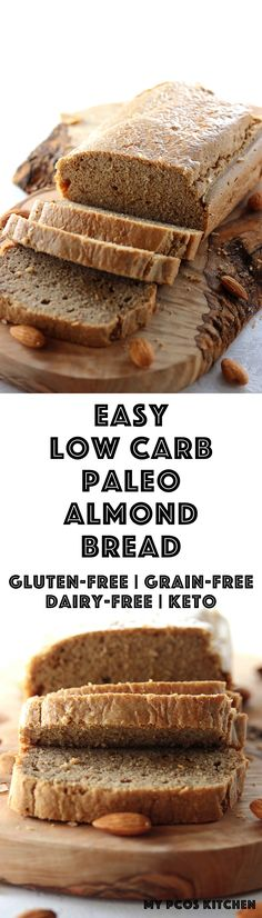 My PCOS Kitchen - Low Carb Paleo Bread with Almond Butter- A gluten-free, starch-free and keto bread made with creamy almond butter. keto paleo bread glutenfree via Low Carb Desserts, Low Carb Recipes, Dessert Recipes, Bread Recipes, Paleo Recipes, Ketogenic Recipes, Ketogenic Diet, Paleo Bread, Low Carb Bread
