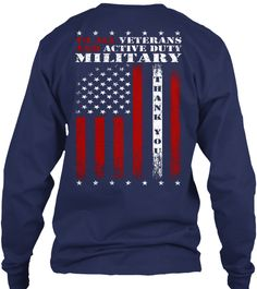 To All Veterans and Active Duty Military, Thank You Long Sleeve Tees, Hoodies and T-shirts.  #hero #vets
