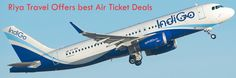Riya Travel offers best deal on domestic flight booking, cheap domestic fares, and domestic air ticket, Cheap Airfares, Cheap Flights, Cheapest Air Deals, Cheap Flights Tickets,  Cheapest Airfares, Cheapest Flights