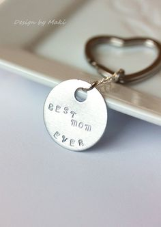 Personalized Custom Keychain - Aluminum Hand Stamped Keychain - BEST MOM EVER or Custom Phrase - Fathers Day ,Mothers Day, Gift for her, Gift for