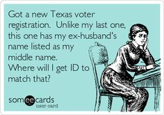 Turns out the Texas Secretary of State mandated that all former names be listed on voter registration cards.  To get it changed, women must go through extra step of returning the card and asking for re-issuance.  No voter suppression here.