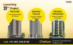 As an record of being in this construction industry for the last 20 years, we are committed not only to creating infrastructure, but the finest.The EYRIE is our 31st launching  apartment in Thrissur.You are welcome to responsibly invest in reliable assets. For more details visit: http://cheloor.com/wp-content/uploads/2016/10/popup.jpg