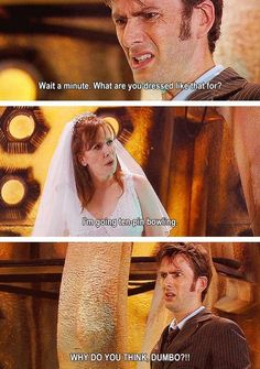 Day 11: Funniest Episode... by far one of the toughest days, they all have their funny parts! But if I had to pick just one, The Runaway Bride. I just love how snarky and sarcastic Donna is in this one... well she's always like that... either way! I love how she constantly puts David in his spot, never letting him get too egotistical. <- Donna's awesome!