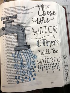 Those who water others will be watered