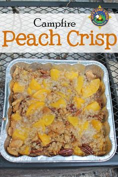 Grilled Peach Crisp Recipe - Need a simple camping dessert that can be made over the campfire? Try this Grilled Peach Crisp. It is easy to make with simple ingredients you probably have on hand. It will have everyone asking for more of this camping recipe! #peaches #crisp #dessert #LetsCampSmore #campingrecipe #campfire #campingdessert