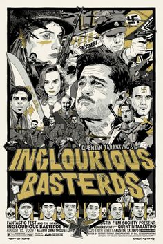 """Inglourius Basterds (2009)  When asked about the misspelled title, director Quentin Tarantino gave the following answer: """"Here's the thing. I'm never going to explain that. You do an artistic flourish like that, and to explain it would just take the piss out of it and invalidate the whole stroke in the first place."""""""