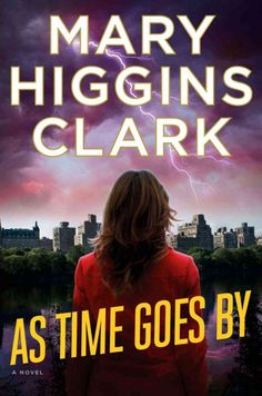 """As Time Goes By"" by Mary Higgins Clark ... Television journalist Delaney Wright tries to find her birth mother just as she is assigned to cover the high-profile trial of a woman accused of murdering her wealthy husband.  Find this book here @ your Library http://hpl.iii.com/record=b1265639~S1"