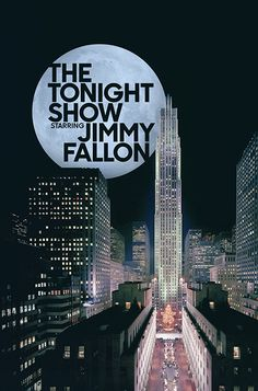 """The new identity for """"The Tonight Show Starring Jimmy Fallon."""" The logo is set behind 30 Rock, where the show is taped."""