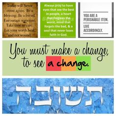 Make a change to see a change Yom Teruah, Messianic Judaism, High Holidays, Strong Faith, Set Apart, Shabbat Shalom, Women Of Faith, Rosh Hashanah