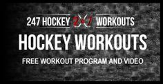 247 Hockey Life - Hockey Training and Workout Program, Plan, and Routine
