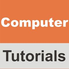 Here you will find useful and informative computer tutorials