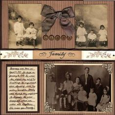 Family ~ traditionally designed page with the look of an old-fashioned scrapbook.Cerra Family ~ traditionally designed page with the look of an old-fashioned scrapbook. Heritage Scrapbook Pages, Scrapbook Page Layouts, Scrapbook Cards, Scrapbooking Vintage, Family History Book, Old Family Photos, Collage, Album Photo, Paper Crafts