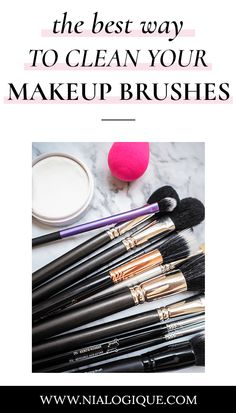 How To Clean Your Makeup Brushes — The Right Way | makeup tips