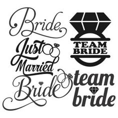 Wedding Team Bride Pack Cuttable Design Cut File. Vector, Clipart, Digital Scrapbooking Download, Available in JPEG, PDF, EPS, DXF and SVG. Works with Cricut, Design Space, Sure Cuts A Lot, Make the Cut!, Inkscape, CorelDraw, Adobe Illustrator, Silhouette Cameo, Brother ScanNCut and other compatible software.