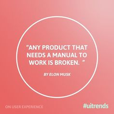 Today's thought on UX ------------------------------------------------- What's Your favorite UX quote?   Share it here: uitrends@gmail.com ------------------------------------------------- #uitrends #uidaily #uxdaily #uiux #digitalmarketing #digital #trends #webdesign #layout #composition #elonmusk #design #uxwords #instadesign #instaweb #awwwards #html #css #uxd #type #typography #photogtaphy #typeinspire #web #quotes #wordsoftheday #pixel #words #technology