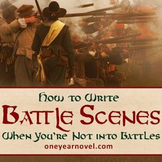 By Avrie Roberts, Guest Contributor If you're non-military minded, like me, the thought of writing battle scenes makes you inwardly groan. Maybe also like me, you hate every attempt you've made at writing those scenes. You can get away with not including warfare in some stories, but what happens when you can't avoid it any longer?
