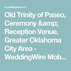 Old Trinity of Paseo, Ceremony & Reception Venue, Greater Oklahoma City Area - WeddingWire Mobile