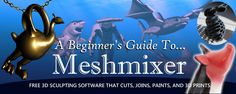 3D Printing With Meshmixer: A Beginner-friendly Introduction to 3D Sculpting and Combining Meshes