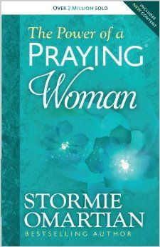 """Read """"The Power of a Praying® Woman"""" by Stormie Omartian available from Rakuten Kobo. Stormie Omartian's bestselling The Power of a Praying® series (more than 28 million copies sold) is rereleased with fres. Christian Women, Christian Living, Date, Stormie Omartian Books, Prayer For Studying, Praying Wife, Life Changing Books, Spirituality Books, Prayer Warrior"""