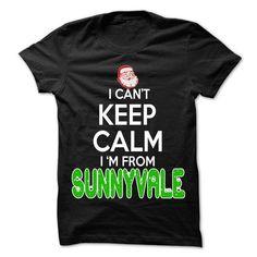 Keep Calm Sunnyvale... Christmas Time - 99 Cool City Shirt ! T-Shirts, Hoodies (22.25$ ==► Order Here!)
