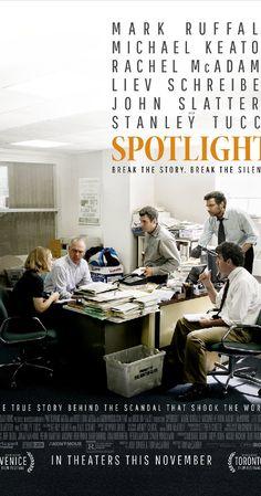 Spotlight (2015) 驚爆焦點。 沒有灑狗血,沒有太大的轉折起伏,但卻可以把整個故事拍得部會讓人睡著無趣,奧斯卡最佳影片很OK的啦!