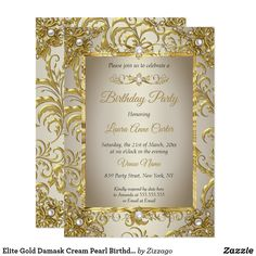 Shop Elite Gold Damask Cream Pearl Birthday Party Invitation created by Zizzago. Bachelorette Party Invitations, Quinceanera Invitations, Birthday Party Invitations, Elegant Invitations, Custom Invitations, Pearl Birthday Party, Corporate Invitation, Pearl Cream, Party Stores