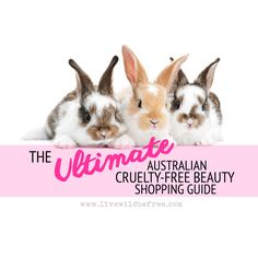 Australian Cruelty Free Brands - Your ultimate shopping guide to cruelty free, vegan and palm oil free cosmetics & beauty products in Australia