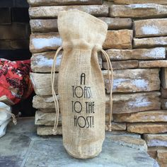 burlap wine bag, toast to the host, funny wine quote, burlap gift bag, free shipping, hostess gift, wine gift bag, wine tote, wine collector