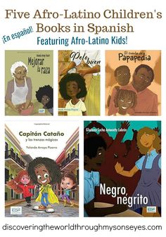There are very few books featuring Afro-Latino children and stories in Spanish. So I'm pleased to share these recommendations in Spanish! Five Afro-Latino Children's Books in Spanish - Discovering the World Through My Son's Eyes Afro, Elementary Spanish, Spanish Class, Modern Books, Kids Around The World, Green Books, Fiction And Nonfiction, Book Lists, Reading Lists