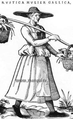 Hans Weigel's Book of Costume Rustica Mulier Gallica Renaissance Fair Costume, Renaissance Clothing, Renaissance Fashion, Renaissance Art, Historical Costume, Historical Clothing, 1500s Fashion, Medieval Hats, 16th Century Clothing