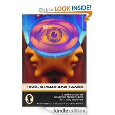 Time, Space and Taxes - A Collection of 10 Science Fiction and Fantasy Short Stories.     From the end of the world, even the end of the universe, murder, zombies, ninja vampires and much, much more, all in this anthology of short stories. Oh, and the inevitable taxes too.