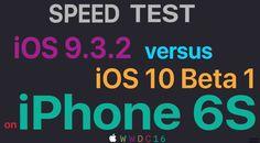 iOS 9.3.2 vs iOS 10 beta 1 - comparatia performantelor | iDevice.ro