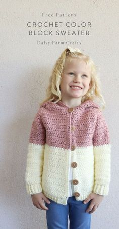 Crochet Baby Girl Free Pattern - Crochet Color Block Sweater - Last year, I made the above sweater for my niece Lucelia and meant to write out the pattern but you… Crochet Baby Sweaters, Crochet Cardigan Pattern, Crochet Baby Clothes, Crochet Jacket, Crochet Patterns, Crochet Toddler Sweater, Sweater Patterns, Hoodie Pattern, Crochet Dresses