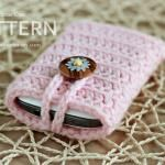 New Pattern ~ Crochet Cell Phone Cover