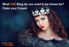What ONE thing do you want to be known for? Claim your crown! Focus! If YOU'RE not clear about how you benefit your clients, and what's special about you, how can anyone else be? More at http://www.createabrandthatrocks.com/services/clarify/