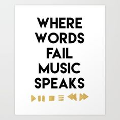 WHERE WORDS FAIL MUSIC SPEAKS music quote 0 Music is the Universal language of all cultures, cutting through every barrier and going straight to the heart. Only few things can reach and move the heart as pure as music, so remember when words fail, music will always speak.  graphic-design digital typography illustration vector music speaks fail culture heart feeling beautiful quote typography hipster-purity