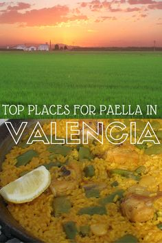 Where to eat the best paella in Valencia? Get the ins and outs of paella valenciana & a list of best places to eat this delicious rice dish! Top Place, Days Of The Year, Best Places To Eat, Rice Dishes, Paella, Valencia