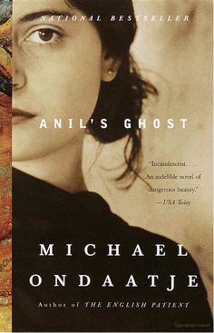 Anil's Ghost - Michael Ondaatje . Still haven't finished the English Patient! I got to page -2 (the inscription), and I had to stop :( I'll finish off the rest of the Ondaatje catalog before I try that one again...