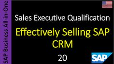 SAP - Course Free Online: 20 - Effectively Selling SAP CRM