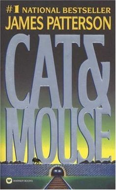 Cat & Mouse by James Patterson  #SerialMurderers #AlexCross #books