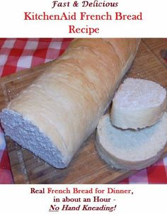 KitchenAid French Bread Recipe - Stand Mixer French Bread Recipe ready for the oven in just an hour with no hand kneading required!.