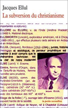 La Subversion du christianisme: Amazon.fr: Jacques Ellul: Livres