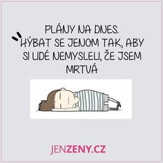 Přesně tak líp bych to neřekla Me Quotes, Haha, Jokes, Mindfulness, Thoughts, Sayings, Funny, Quotation, Humor