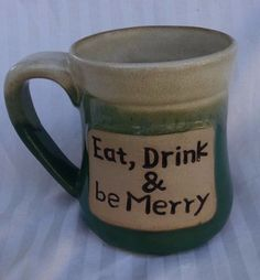 Eat Drink Be Merry Coffee Mug Large Green Tan Stoneware ND Exclusive  #NDExclusive