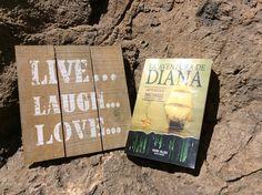 """Live, Laugh , Love.... Innovate, and read """"La Aventura de Diana"""""""