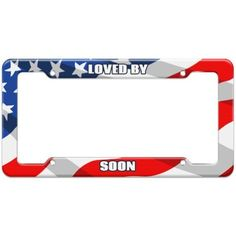 Loved By Female Names - Soon - Plastic License Plate Frame
