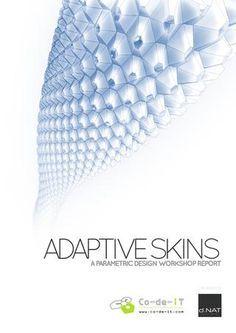 Adaptive Skins Parametric Design Workshop Report