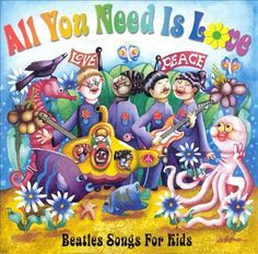 Various Artists - All You Need Is Love: Beatles Songs for Kids (CD)